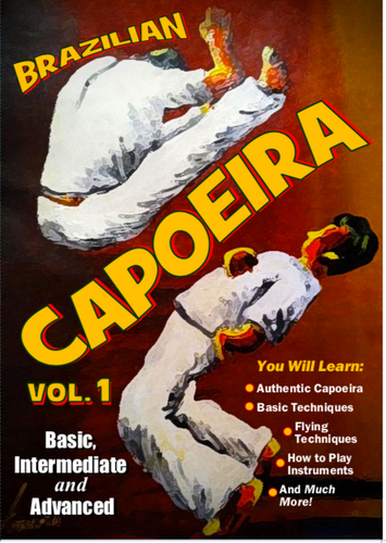 Brazilian Capoeira Vol. 1 Basic, Intermediate and Advanced ( Download )