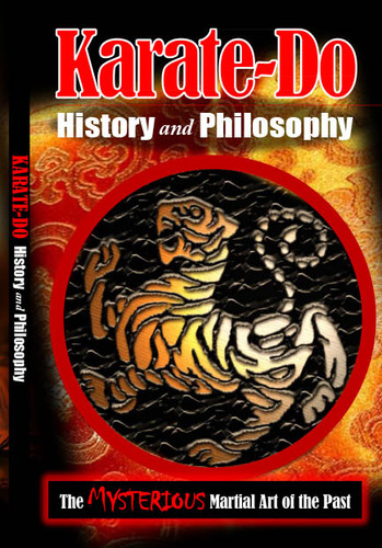 Karate- Do History and Philosophy