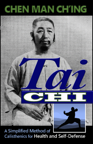 "Tai Chi ""A Simplified Method of Calisthenics for Health and Self Defence"