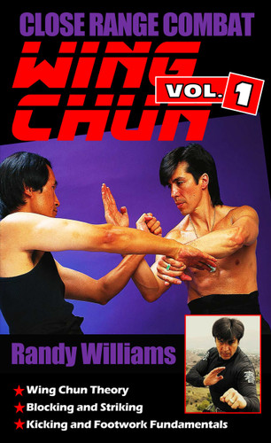 Close Range Combat Wing Chun Vol 1