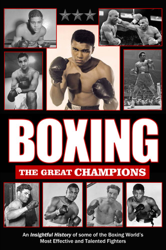 Boxing: The Great Champions