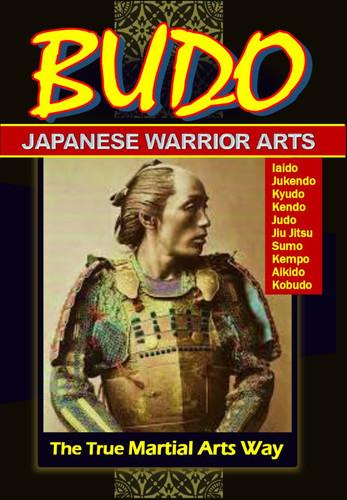Budo Japanese Warrior Arts-