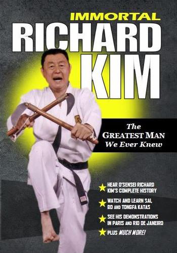 Immortal Richard Kim ( The Greatest Man We Ever Knew )