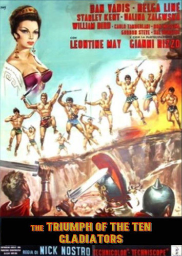 The Triumph Of The 10 Gladiators ( Download )