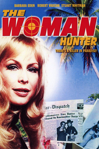 The Woman Hunter ( Download )
