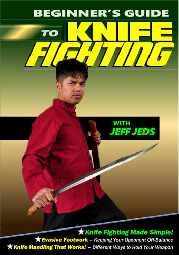Beginner's Guide To Knife Fighting (download)
