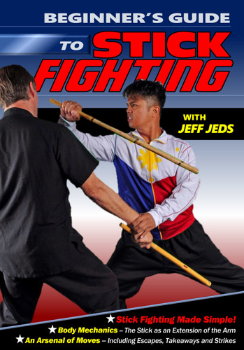 Beginners Guide to Stick Fighting, Knife Fighting and Unarmed Combat