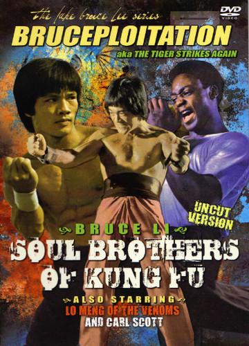 Soul Brothers of Kung Fu Bruce Li