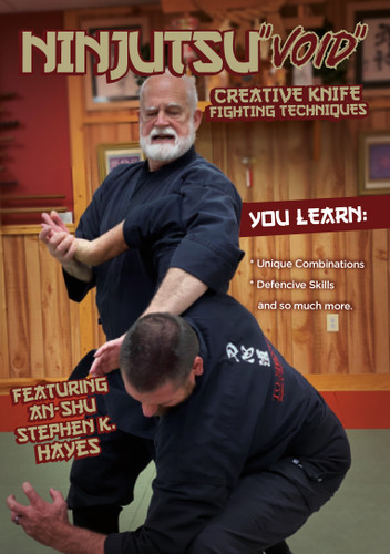 Ninjutsu VOID Creative Knife Fighting Techniques - Stephen Hayes