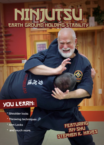 Ninjutsu Earth Ground Holding Stability - Stephen Hayes ( Download )