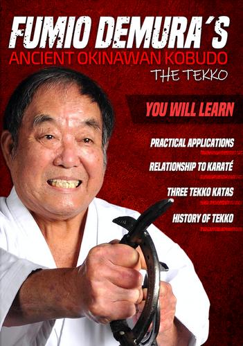 Fumio Demura's Ancient Okinawan Kobudo TEKKO