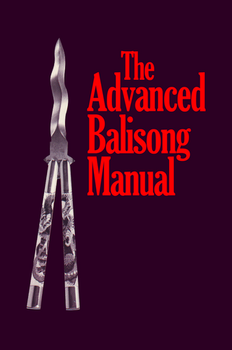The Advanced Balisong Manual ( Download )