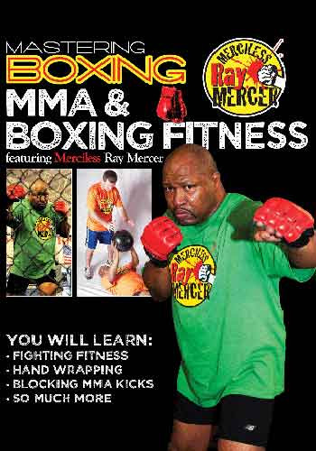 Mastering Boxing: MMA & Boxing Fitness with Ray Mercer