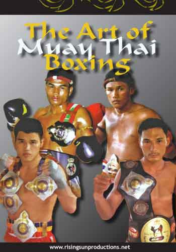 The Thai Art of Muay Thai Boxing