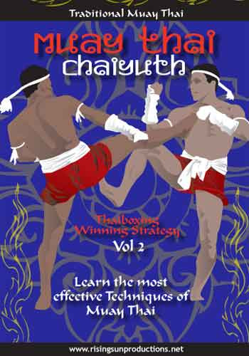 Traditional Muay Thai Volume #2