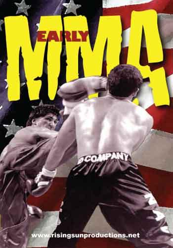 Early MMA