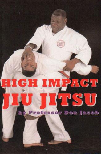 High Impact Ju Jitsu