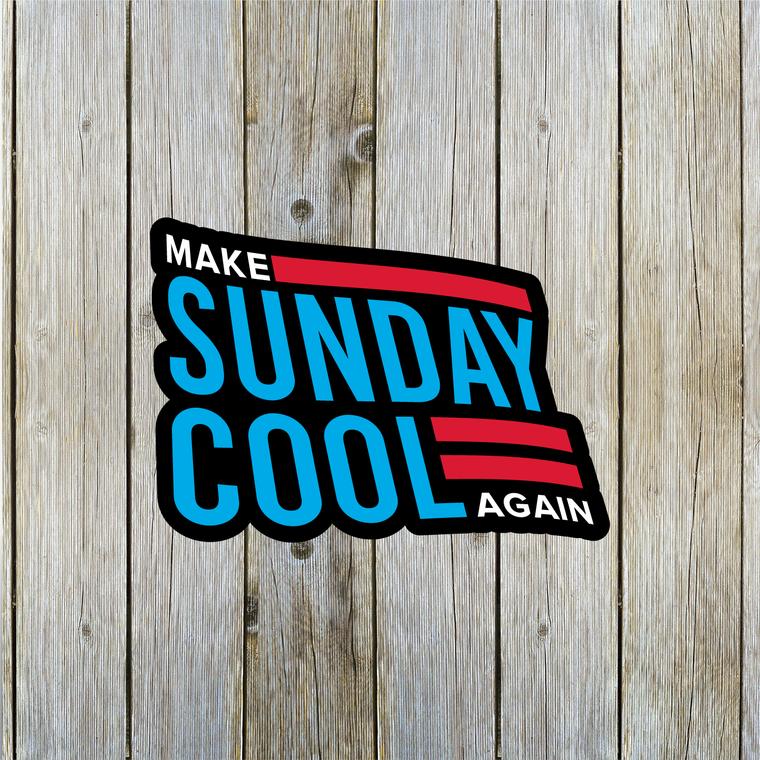 Make Sunday Cool Again sticker