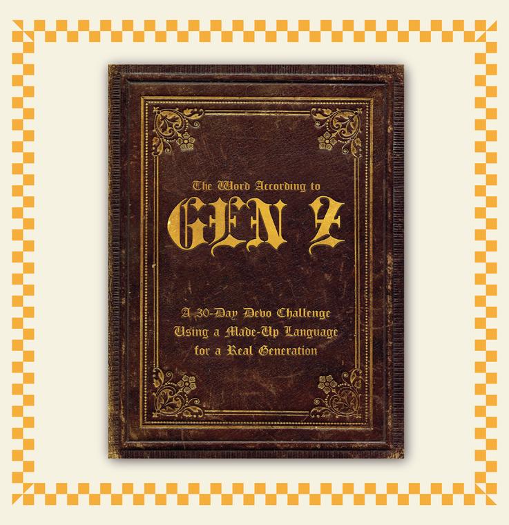 The Word According to Gen-Z: A 30-Day Devo Challenge