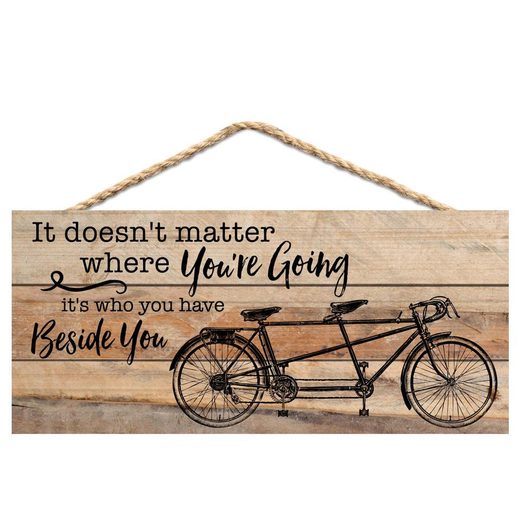 Beside You Tandem Bicycle Sign