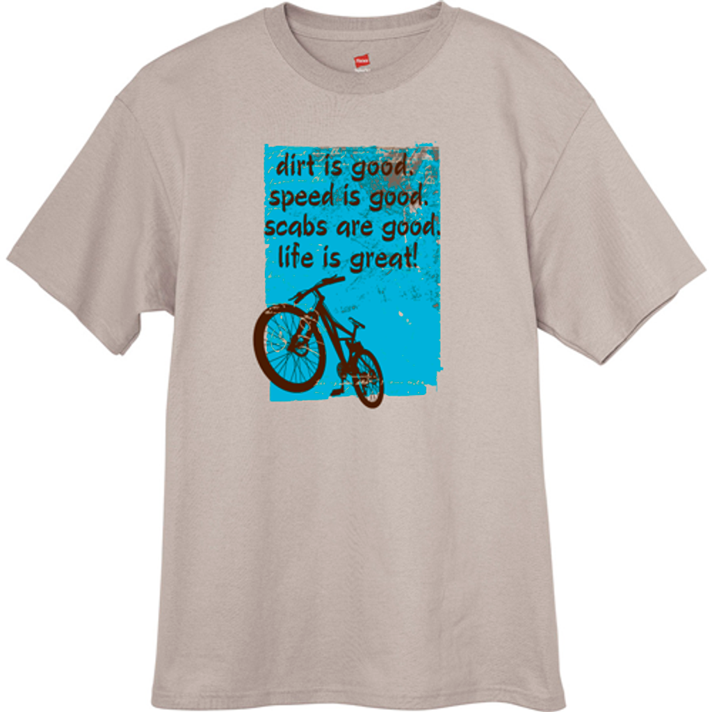 Dirt is Good Mountain Bike t-shirt  - Sand