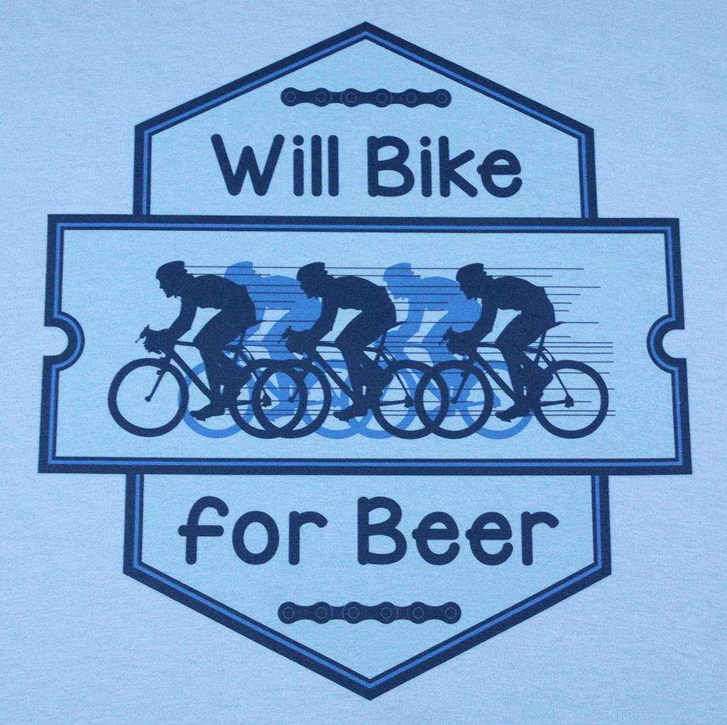 Will Bike for Beer - Light Blue T Color