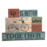 Life is Better Bicycle Blocked Sign