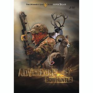 Tom Miranda Adventure Bowhunter Dvd Set