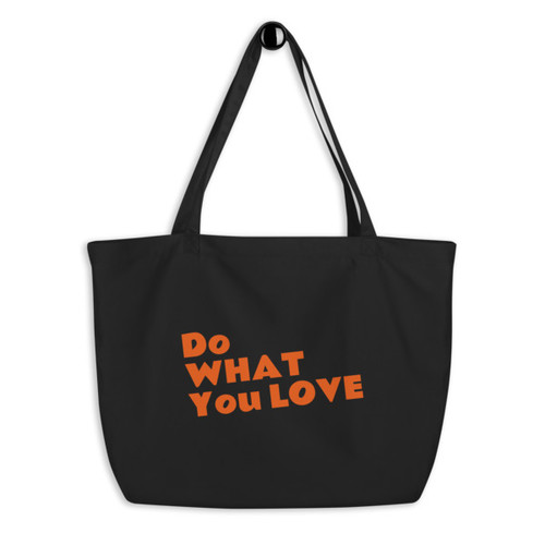 SC Large Organic Do What You Love Tote