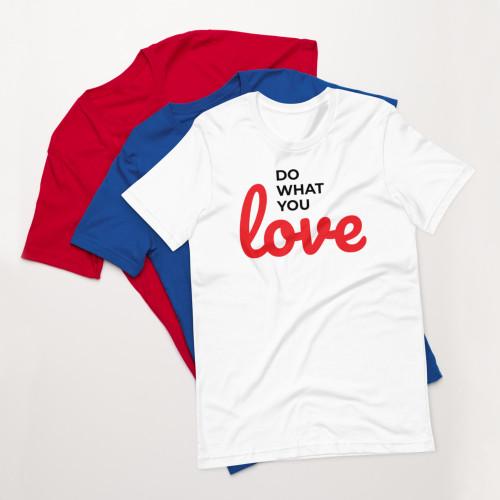SC Short-Sleeve Unisex Love What You DoT-Shirt