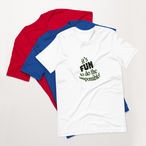 SC It's Fun To Do The Impossible Short-Sleeve Unisex T-Shirt