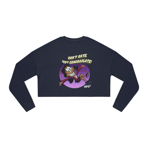 SC Don't Hate Just Congratulate Women's Cropped Sweatshirt