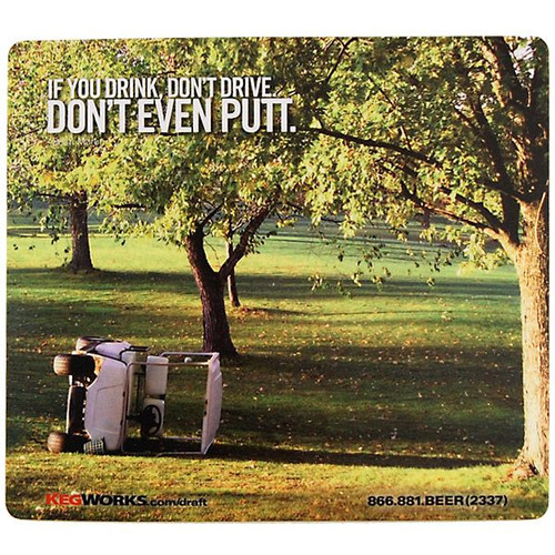 If You Drink, Don't Drive. Don't Even Putt Mouse Pad
