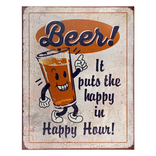 Beer! It Puts The Happy In Happy Hour Metal Bar Sign
