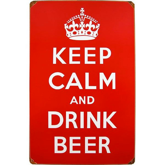 Keep Calm and Drink Beer Metal Bar Sign