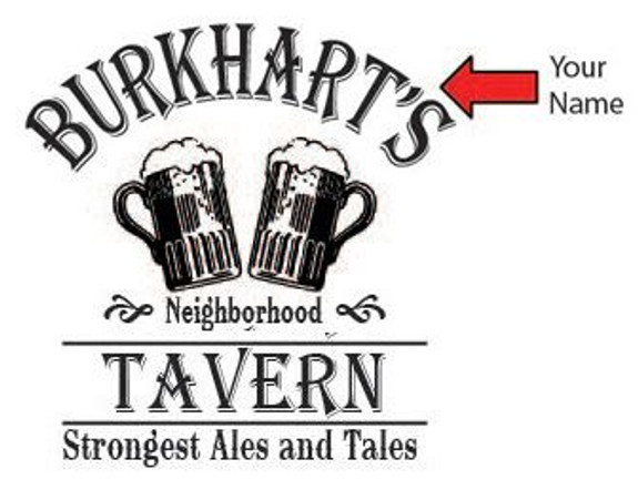 Personalized Neighborhood Tavern Barrel End