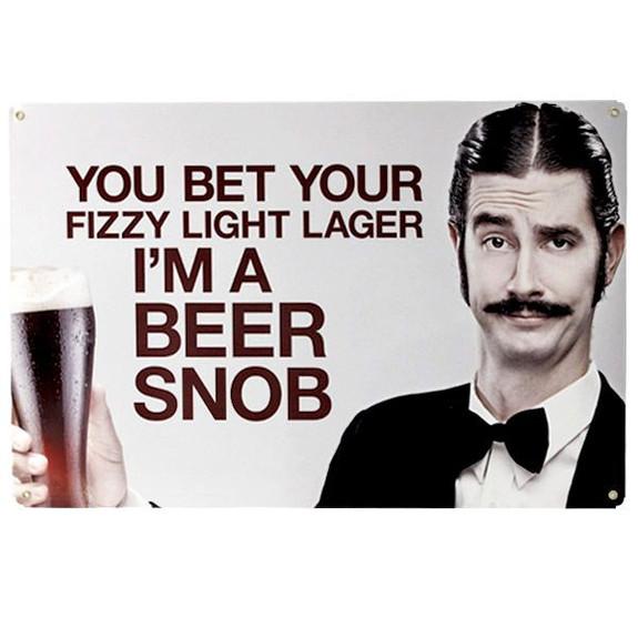 Beer Snob Metal Bar Sign