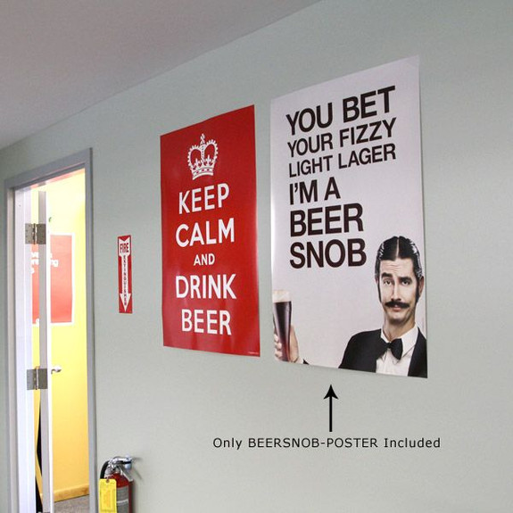 Beer Snob Wall Poster on Wall