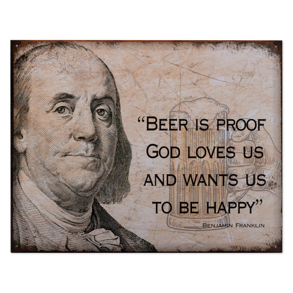 Benjamin Franklin Beer Is Proof Metal Bar Sign