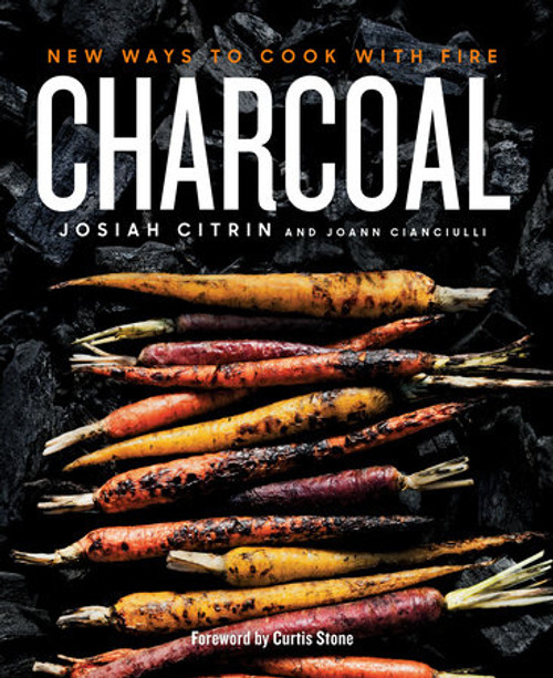 Charcoal -- New Ways to Cook with Fire