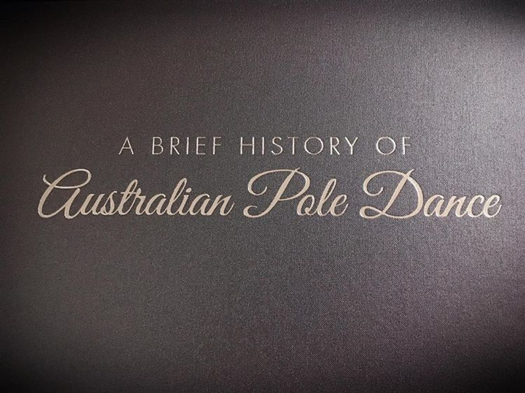A BRIEF HISTORY OF AUSTRALIAN POLE DANCE