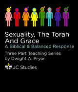 Sexuality, The Torah, and Grace: A Biblical & Balanced Response