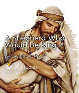 A Shepherd Who Would Be King (MP3 Edition)