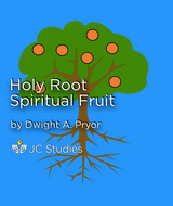 Holy Root, Spiritual Fruit