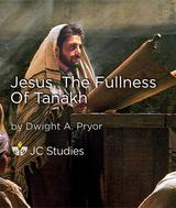 Jesus, the Fullness of Tanakh
