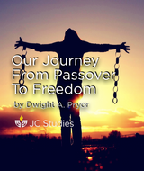 Our Journey from Passover to Freedom