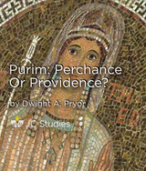 Purim: Perchance or Providence?