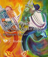 Rejoicing is Serious Business!