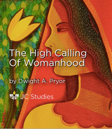 The High Calling of Womanhood