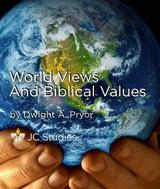 World Views and Biblical Values